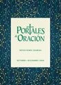 Portales de Oración, edición oct-dic (Portals of Prayer, Spanish, Oct-Dec edition)