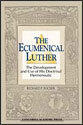 The Ecumenical Luther