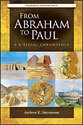 From Abraham to Paul: A Biblical Chronology