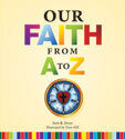 Our Faith from A to Z