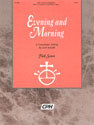 Evening and Morning (Full Score)