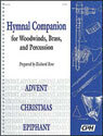Hymnal Companion for Woodwinds, Brass and Percussion: Advent, Christmas, Epiphany