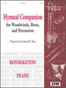 Hymnal Companion for Woodwinds, Brass and Percussion: Reformation, Praise