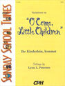 Sunday School Tunes: Variations on O Come, Little Children