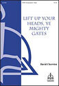 Lift Up Your Heads, Ye Mighty Gates (Cherwien)