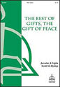 The Best of Gifts, the Gift of Peace