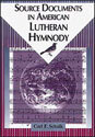 Source Documents in American Lutheran Hymnody