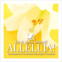 He Is Risen Indeed! Alleluia! (CD)