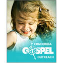 Concordia Gospel Outreach: At Every Turn