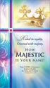 Standard Worship Bulletin: How Majestic is Your Name